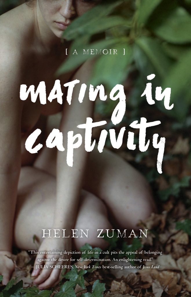 Mating in Captivity: A Memoir by Helen Zuman